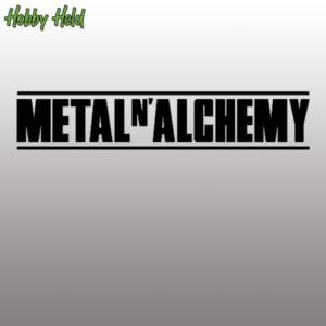 Metal & Alchemy